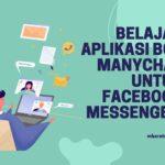 Belajar Aplikasi Bot Manychat Untuk Facebook Messenger