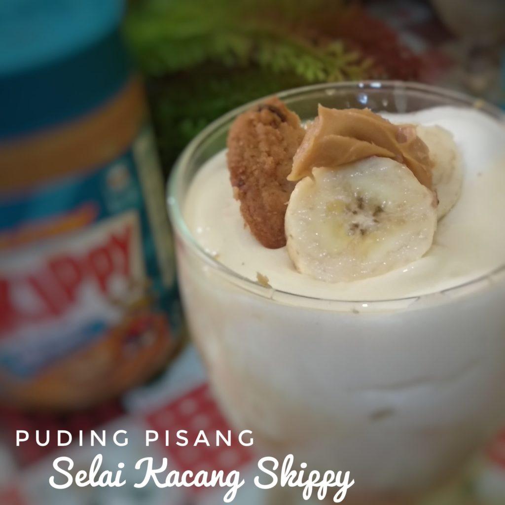puding pisang selai kacang skippy