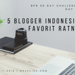 Day 9: Lima Blogger Indonesia Favorit Ratna