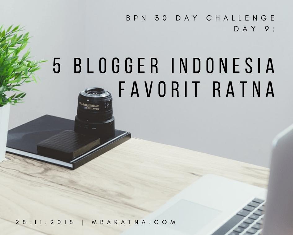 Day 9: Lima Blogger Indonesia Favorit Ratna