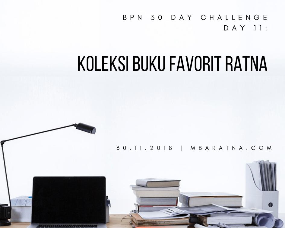 Day 11: Koleksi Buku Favorit Ratna