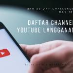 Day 18: Daftar Channel Youtube Langganan
