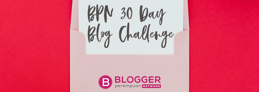 Hikmah Mengikuti BPN 30 Day Challenge 2018