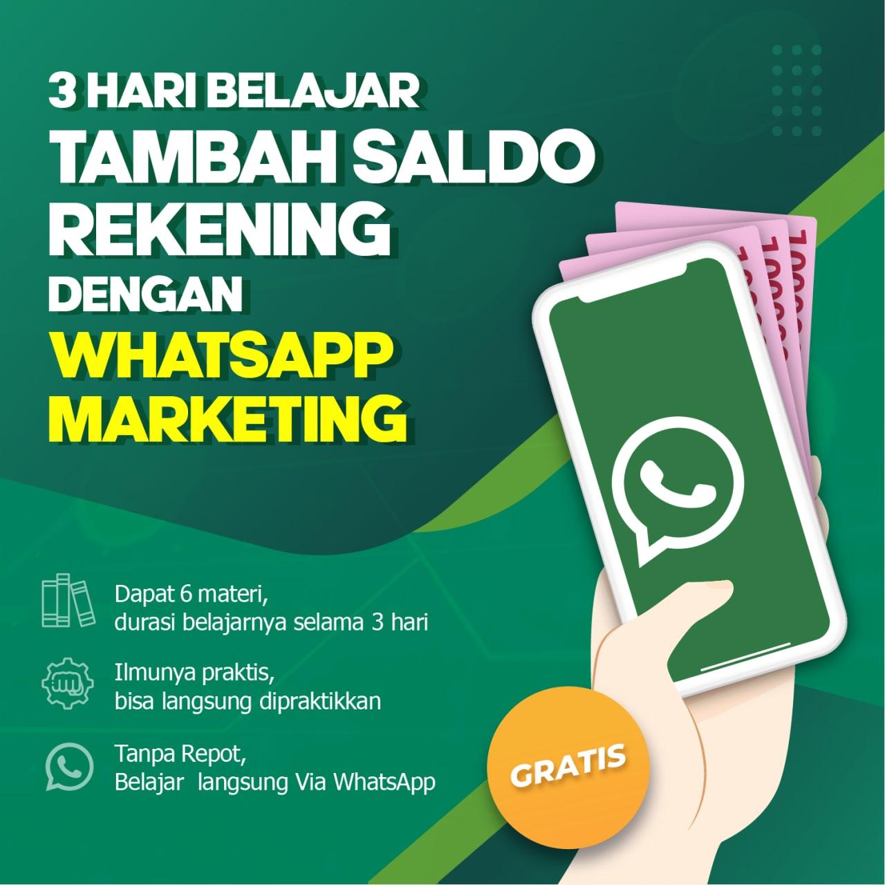 Belajar Tambah Saldo Rekening Dengan Whatsapp Marketing